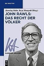 John Rawls: Das Recht der Völker (Klassiker Auslegen 70) (German Edition)