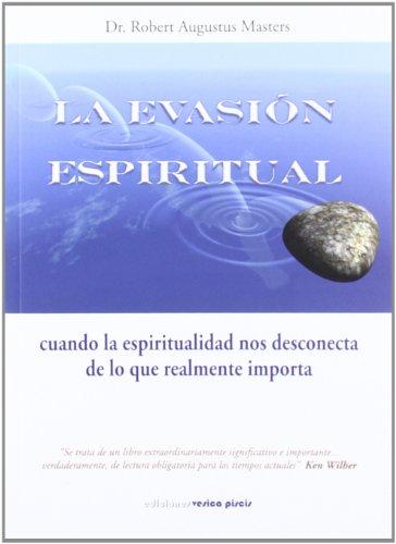 Evasion espiritual, la