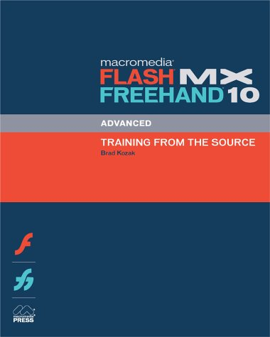 Macromedia Flash MX FreeHand 10 Advanced Training from the Source