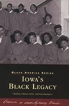 Iowa's  Black  Legacy    (IA)   (Black America)