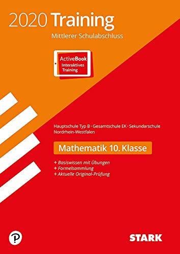 STARK Training Mittlerer Schulabschluss 2020 - Mathematik 10. Klasse - Hauptschule EK / Gesamtschule EK / Sekundarschule - NRW: Ausgabe mit ActiveBook