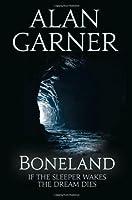 Boneland by Alan Garner(1905-07-04)