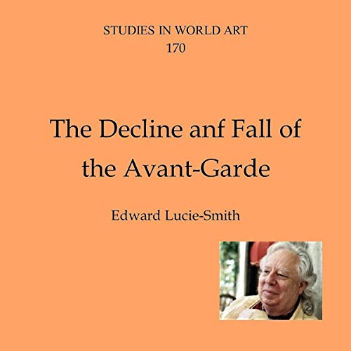 The Decline and Fall of the Avant-Garde audiobook cover art