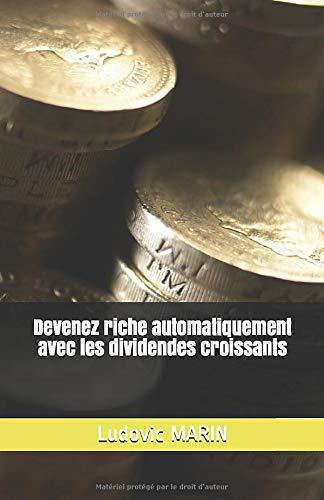 Devenez riche automatiquement avec les dividendes croissants