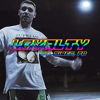Loyalty (feat. Mirez & PB)