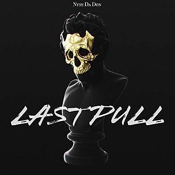 Last Pull