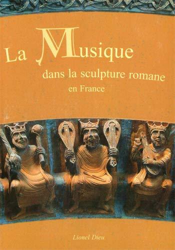 La musique dans la sculpture romane T01