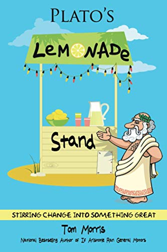 Plato's Lemonade Stand: Stirring Change into Something Great