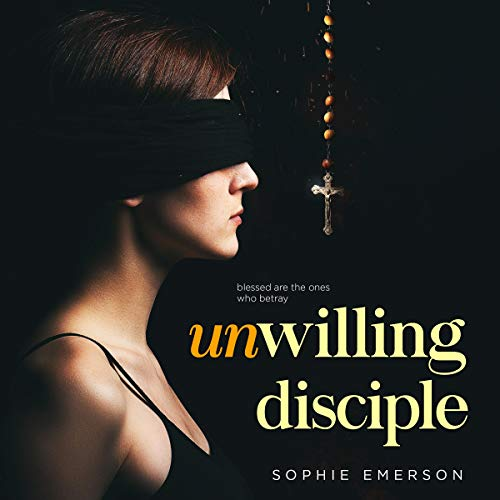 Unwilling Disciple audiobook cover art