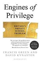 Engines of Privilege: Britain's Private School Problem