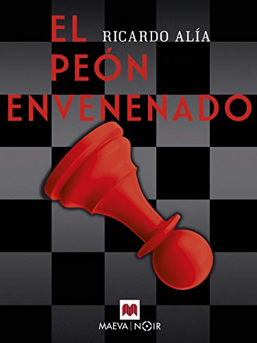 El peón envenenado (MAEVA noir) eBook: Alía, Ricardo, Maeva ...