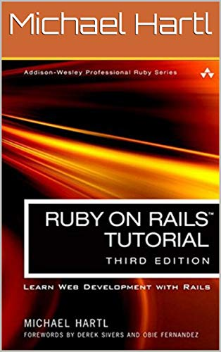 Ruby on Rails Tutorial: Learn Web Development with Rails (English Edition)