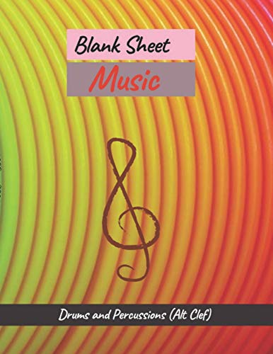 Blank Sheet Music Drums and Percussions (Alt Clef), Colorful curves background cover, 100 pages - Large(8.5 x 11 inches)