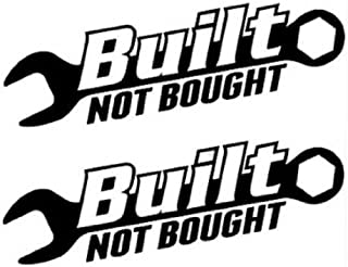 StickerDad Built NOT Bought V1 Vinyl Decal.(2 Pack) Size: 6