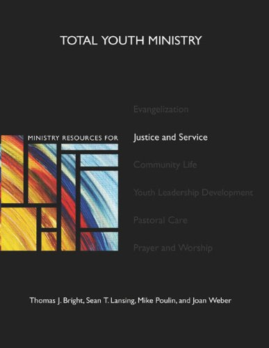 Ministry Resources for Justice and Service (Total Youth Ministry) (bk and cd-rom)