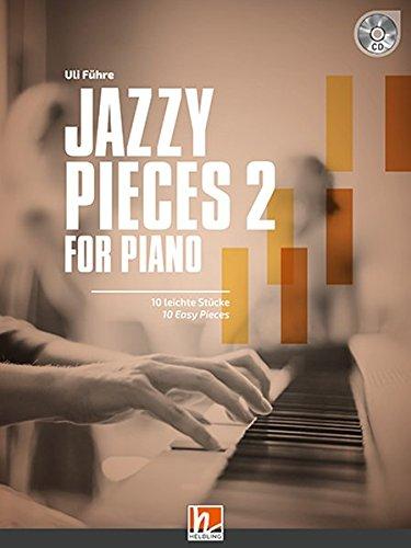 Jazzy Pieces 2 For Piano (inkl. Audio-CD): 10 Leichte Klavierstücke