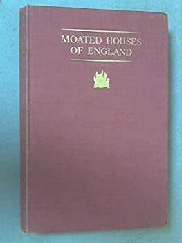 Hardcover Moated Houses of England. Book