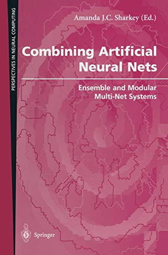 Combining Artificial Neural Nets: Ensemble and Modular Multi-Net Systems