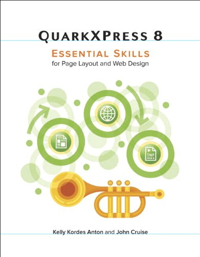 QuarkXPress 8: Essential Skills for Page Layout and Web Design (English Edition)