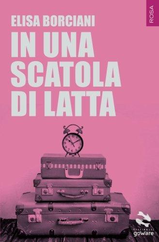 In una scatola di latta (Pesci rossi – goWare) (Italian Edition)