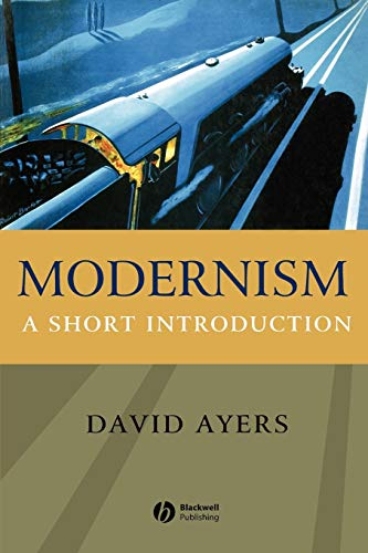 Modernism Short Introduction: A Short Introduction (Blackwell Introductions to Literature)