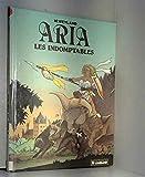 Aria, Tome 11 - Les Indomptables : Une histoire du journal
