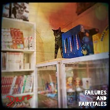 Failures and Fairytales