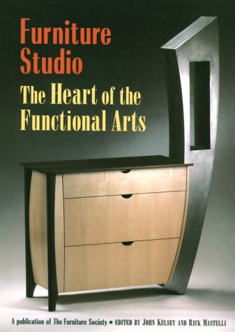 Heart of the Functional Arts (Furniture Studio, 1)