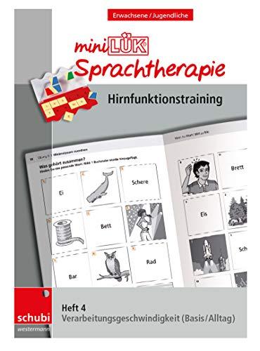 Schubi-LÜK-Sprachtherapie Erwachsene: miniLÜK-Sprachtherapie - Hirnfunktionstraining: Heft 4 Verarbeitungsgeschwindigkeit Basis