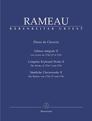 BARENREITER RAMEAU J.P. - SAMTLICHE CLAVIERWERKE, BAND II Klassische Noten Klavier