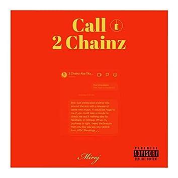 Call 2 Chainz