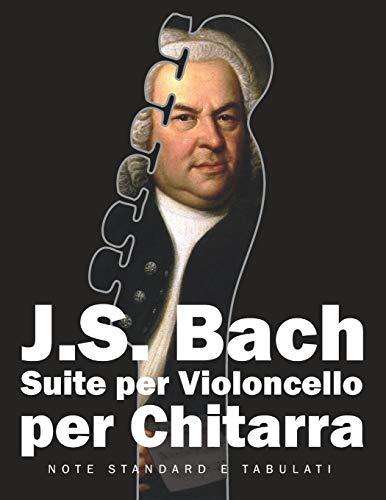 J. S. Bach Suite per Violoncello per Chitarra: Note Standard