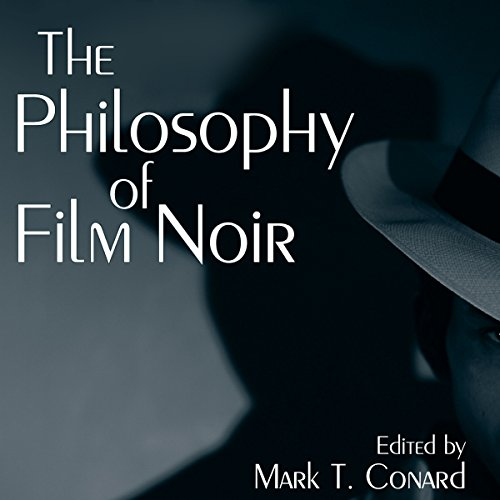 The Philosophy of Film Noir audiobook cover art