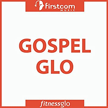 Gospel Glo