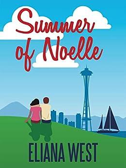 Summer of Noelle (Emerald Hearts) by [Eliana West]