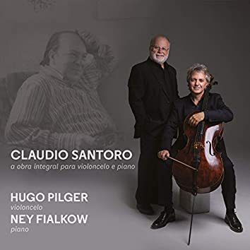 Claudio Santoro: A Obra Integral para Violoncelo e Piano