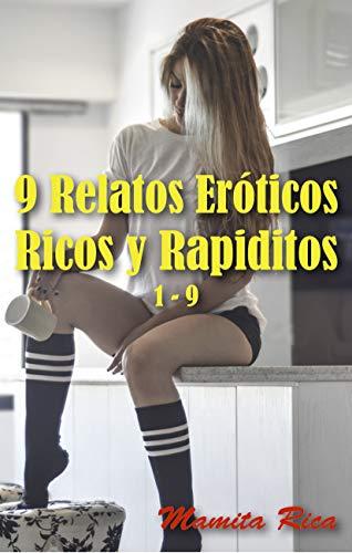 9 Relatos Eróticos: Ricos y Rapiditos 1 - 9