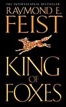 King of Foxes (Conclave of Shadows, Book 2) by Feist, Raymond E. (2005) Paperback