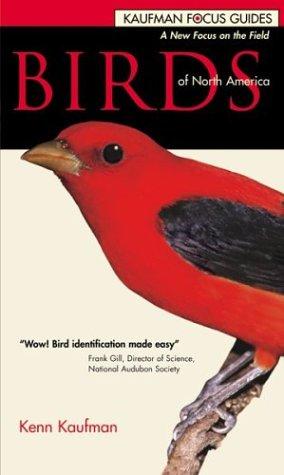 Birds of North America (Kaufman Focus Guides, Flexicover Edition)