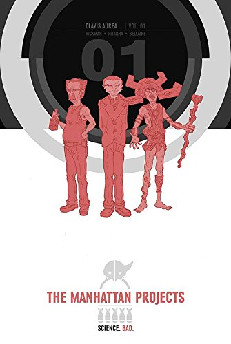 The Manhattan Projects Deluxe Edition Book 1: 01