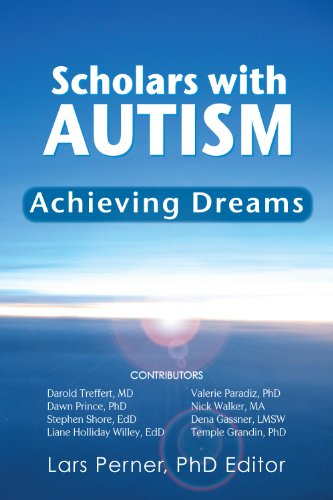 Download Scholars with Autism Achieving Dreams (English Edition) B007P0HRCW