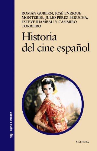 Historia del cine español (Signo E Imagen)