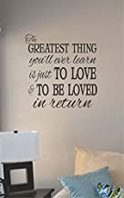 JS Artworks The Greatest Thing You'll Ever Learn is Just to Love and to Be Loved in Return Vinyl Wall Decal Sticker