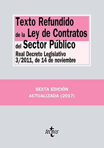 Texto Refundido de la Ley de Contratos del Sector Público: Real Decreto Legislativo 3/2011, de 14 de noviembre (Derecho - Biblioteca de Textos Legales)
