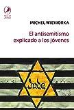 El antisemitismo explicado a los jóvenes (ZORZAL)