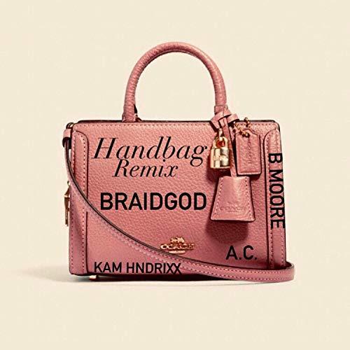 Handbag Remix (feat. AC, Kam Hendrixx & B Moore) (Remix) [Explicit]
