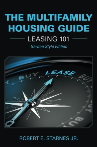 The Multifamily Housing Guide: Leasing 101