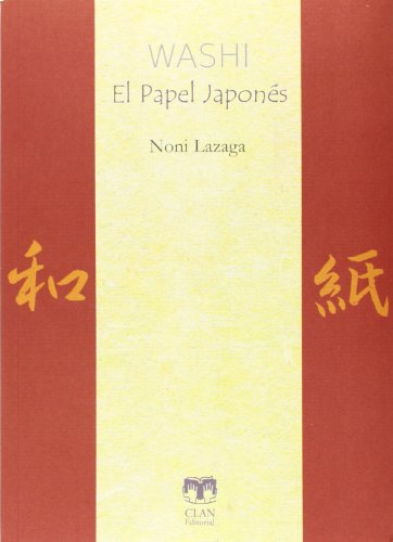 Washi. El papel japonés (Colección Alhaja)