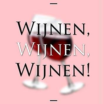 Wijnen, Wijnen, Wijnen!