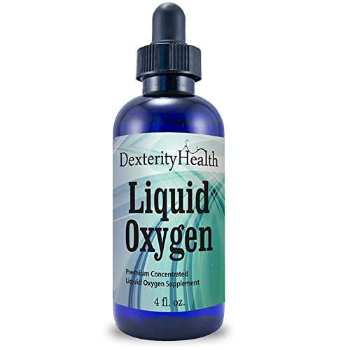 Dexterity Health Liquid Oxygen Drops 4 oz. Dropper-Top Bottle, Vegan, All-Natural and 100% Sterile, Proprietary Blend of Oxygen-Rich Compounds, Stabilized Liquid Oxygen Drops
